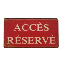 Závesná ceduľa Antic Line Acces Reserve